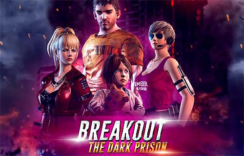 Breakout: Dark prison capture d'écran 1
