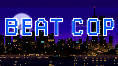 Beat cop captura de tela 1