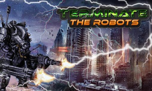 Terminate: The robots Screenshot