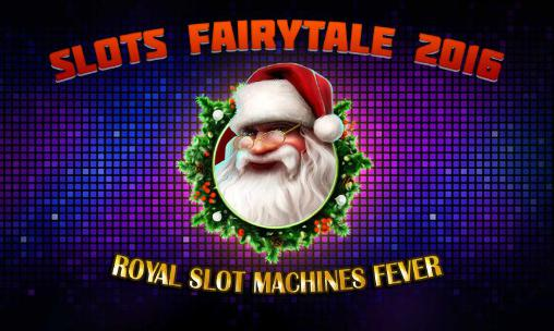 Slots fairytale 2016: Royal slot machines fever captura de pantalla 1