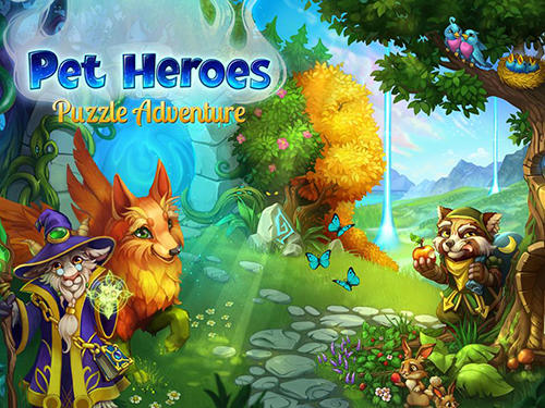 Pet heroes: Puzzle adventure Screenshot