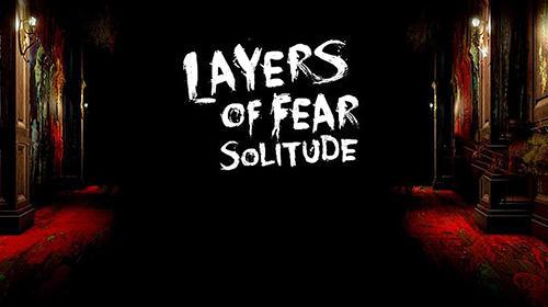 Layers of fear: Solitude скриншот 1
