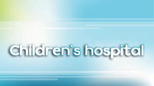 Children's hospital Screenshot