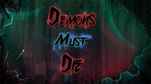 Demons must die Screenshot
