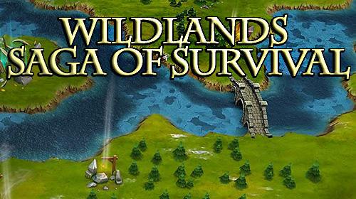 Terres sauvages: Saga de survie capture d'écran
