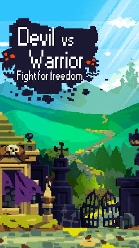 Devil vs warrior: Fight for freedom截图
