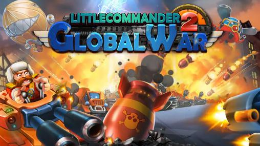 Little commander 2: Global war screenshots