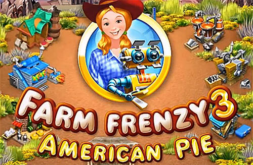 Farm frenzy 3: American pie скріншот 1