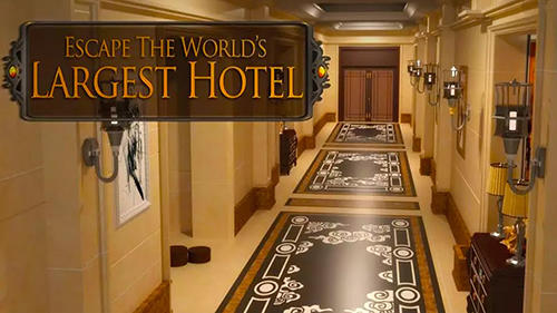 Escape world's largest hotel Screenshot