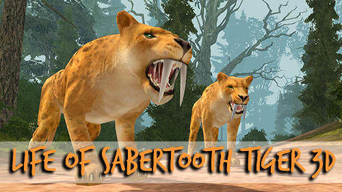 Life of sabertooth tiger 3D Screenshot