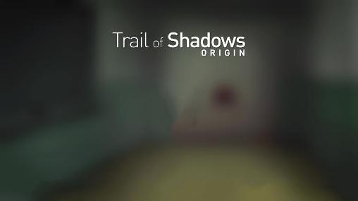 Trail of shadows: Origin Screenshot