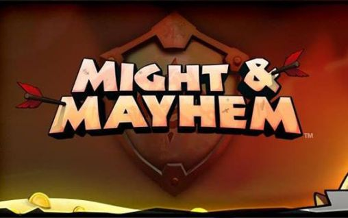 Might and mayhem Screenshot