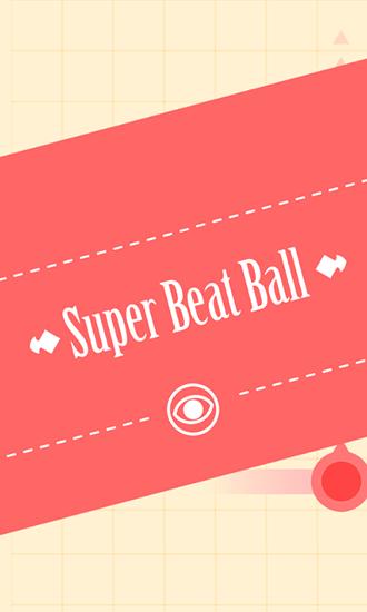 Super beat ball Screenshot