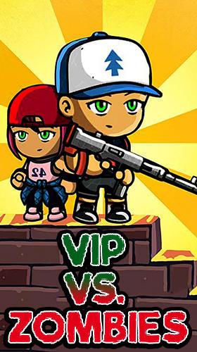 VIP vs zombies скриншот 1