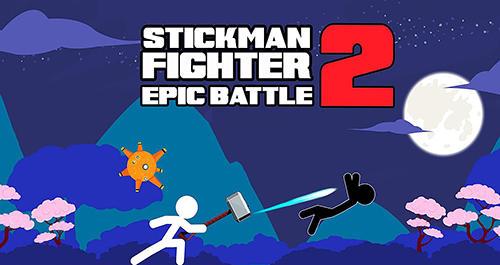 Stickman fighter epic battle 2 Screenshot