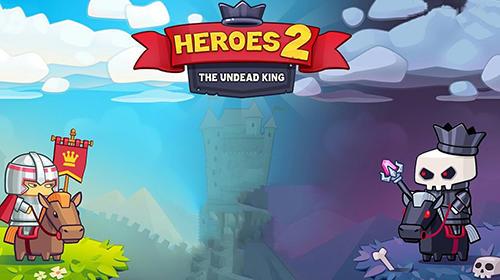 ヒーローズ 2: ザ・アンデッド・キング スクリーンショット1