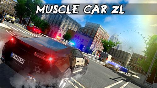 Muscle car ZL Screenshot