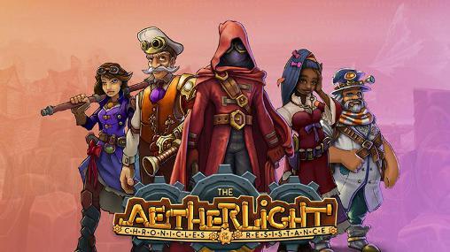 Скриншот The aetherlight: Chronicles of the resistance на андроид