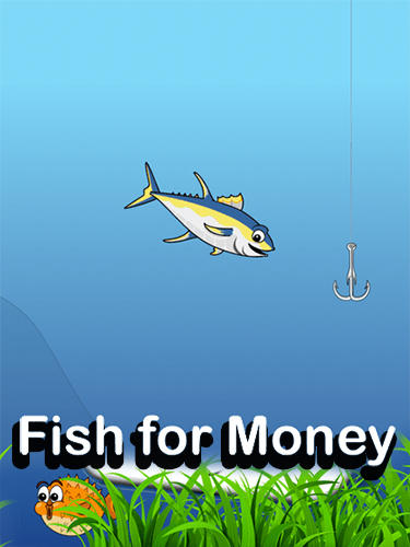 Fish for money screenshot 1