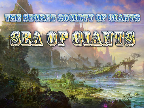 The secret society of giants: Sea of giants captura de pantalla 1