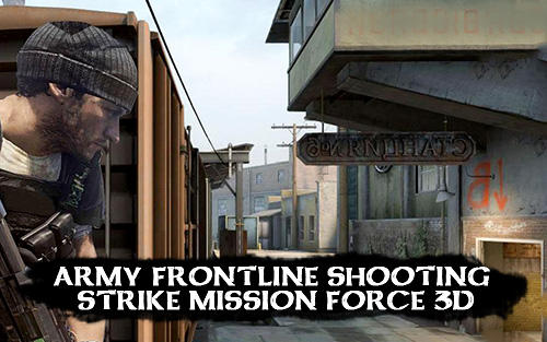 Army frontline shooting strike mission force 3D screenshot 1