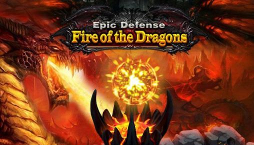 Epic defense: Fire of the dragons screenshot 1