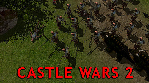 Castle wars 2 screenshot 1