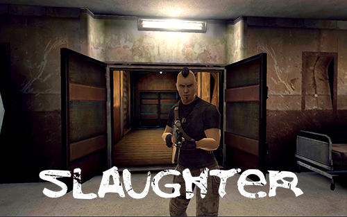 Slaughter Screenshot
