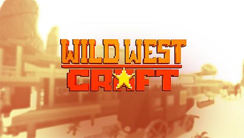 Wild West craft: Exploration Screenshot