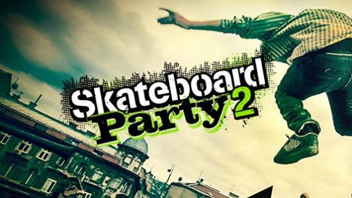 Skateboard party 2 capturas de pantalla