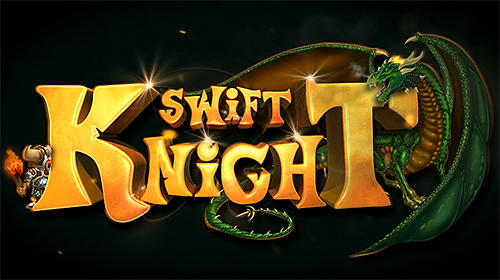Swift knight Screenshot