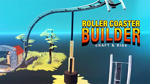 Craft and ride: Roller coaster builder Screenshot