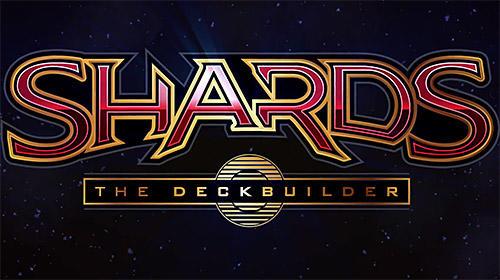 Скриншот Shards: The deckbuilder на андроид