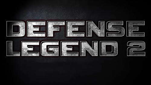 Tower defense: Defense legend 2 Screenshot