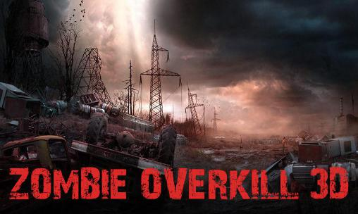 Zombie overkill 3D Screenshot