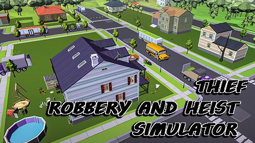 Thief: Robbery and heist simulator screenshot 1