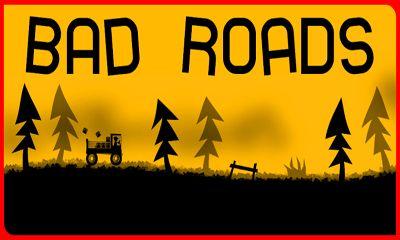 Bad Roads Screenshot