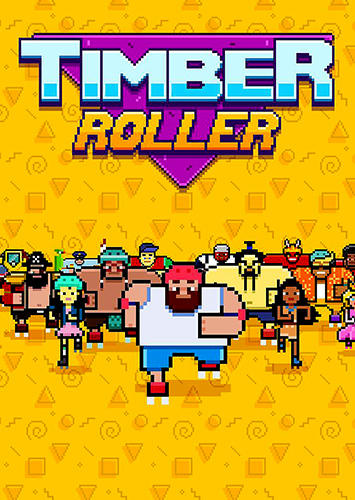 Timber roller Screenshot