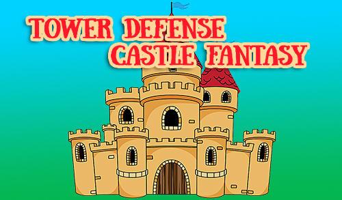 Tower defense: Castle fantasy TD Screenshot