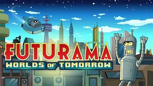 フトゥラマ: ワールズ・オブ・トゥモロー スクリーンショット1