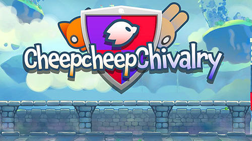 Cheepcheep chivalry Screenshot
