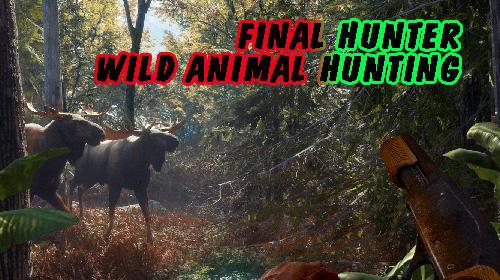 Final hunter: Wild animal hunting icône