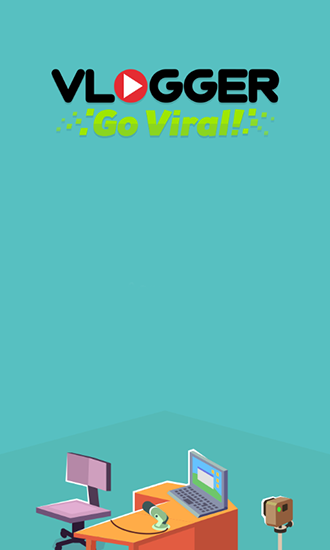 Vlogger go viral! Clicker Screenshot