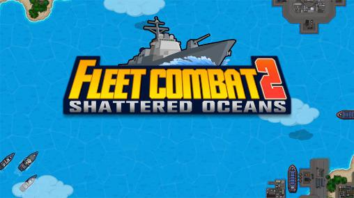 Fleet combat 2: Shattered oceans screenshot 1