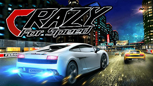 Crazy for speed скриншот 1