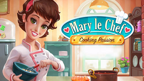 Mary le chef: Cooking passion Screenshot