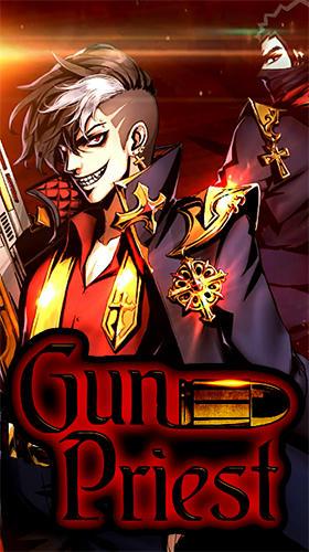 Gun priest: Raging demon hunter screenshots