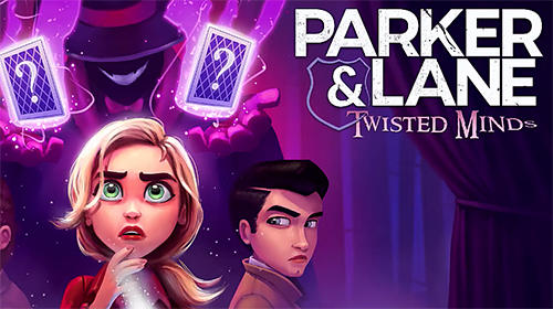 Parker and Lane: Twisted minds for iPhone