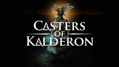 Casters of Kalderon Screenshot