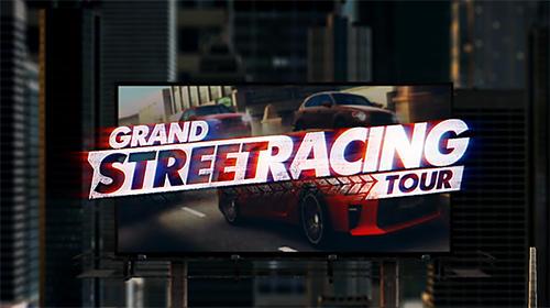 Grand street racing tour capture d'écran 1